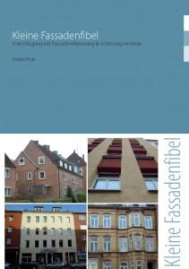 Vom Umgang mit Fassadendämmung in Schleswig-Holstein
